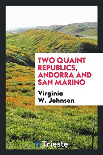 9780649119530: Two Quaint Republics, Andorra and San Marino