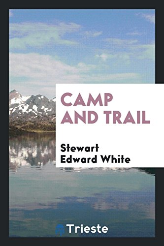 9780649122172: Camp and Trail
