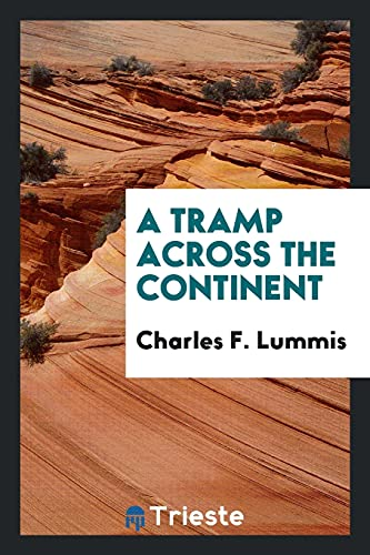 9780649127603: A Tramp Across the Continent