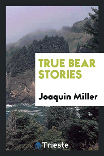 9780649140343: True Bear Stories