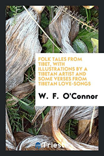 Folk Tales from Tibet, with Illustrations by: W O'Connor