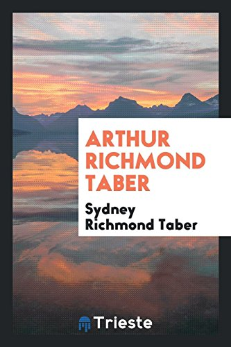 9780649177561: Arthur Richmond Taber