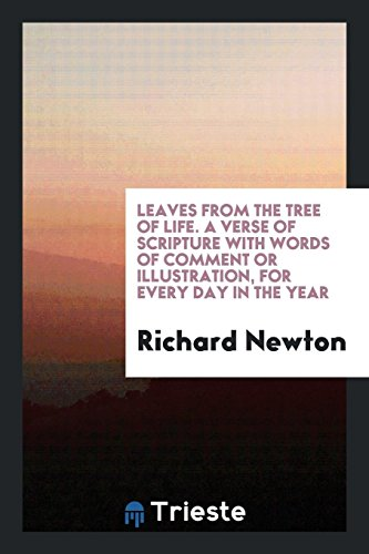 Leaves from the tree of life. A: Newton,Richard