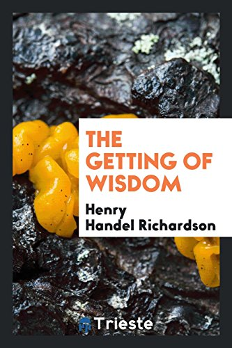 9780649179718: The getting of wisdom