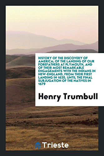 History of the Discovery of America; Of: Henry Trumbull