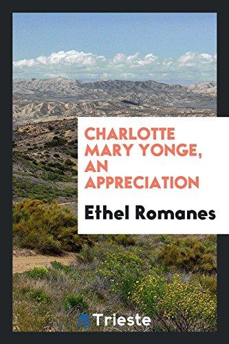 9780649183791: Charlotte Mary Yonge, an appreciation
