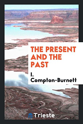 9780649190126: The present and the past