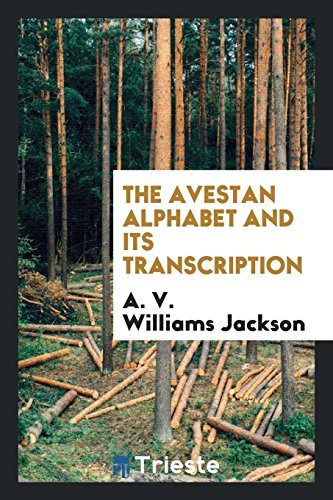 9780649196678: The Avestan alphabet and its transcription
