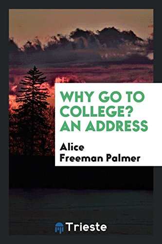 9780649198801: Why go to college? An address