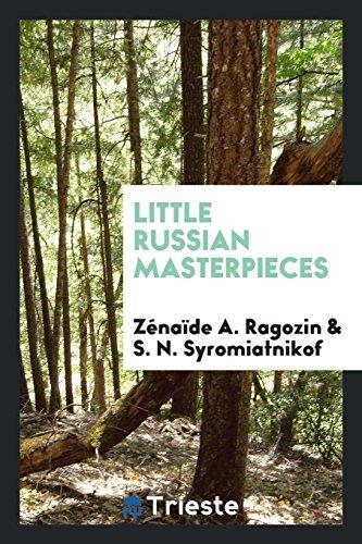 Little Russian masterpieces: Ragozin, Zénaïde A.