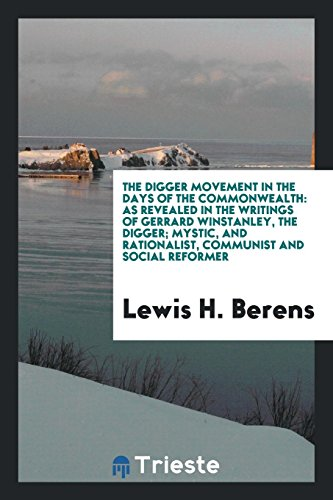 The Digger Movement in the Days of: Lewis H Berens