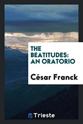 The Beatitudes: Franck, César