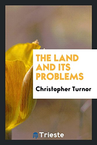 9780649214020: The land and its problems