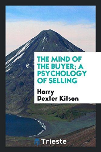 The mind of the buyer; a psychology: Kitson, Harry Dexter