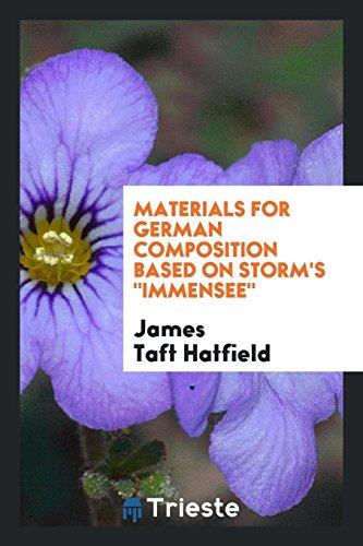 Materials for German Composition Based on Storm: James Taft Hatfield