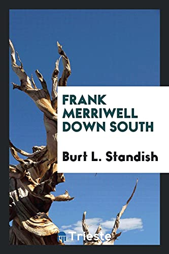 9780649241279: Frank Merriwell Down South