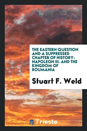 The Eastern Question and a Suppressed Chapter: Stuart F Weld