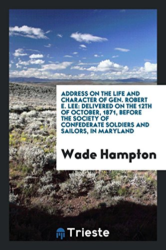 Address on the Life and Character of: Wade Hampton