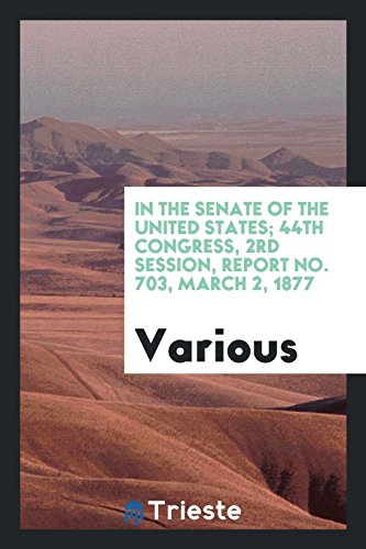 In the Senate of the United States;: Various