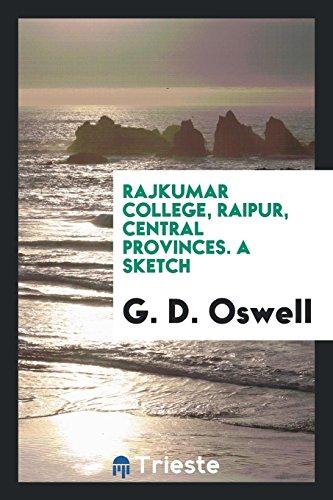 Rajkumar College, Raipur, Central Provinces. A sketch: G. D. Oswell