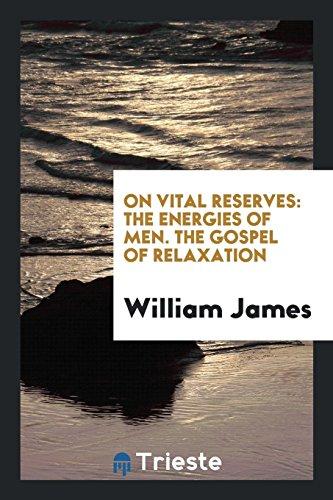 9780649368020: On Vital Reserves: The Energies of Men. The Gospel of Relaxation