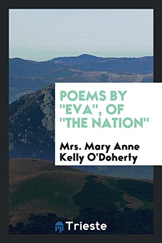 Poems by Eva, of the Nation: O'Doherty, Mrs Mary