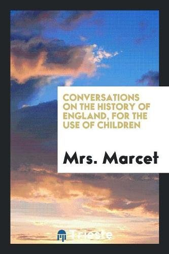 9780649442799: Conversations on the History of England, for the Use of Children