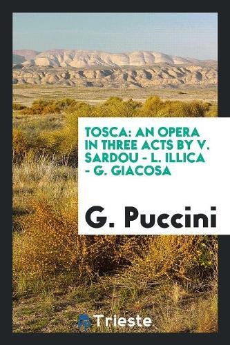 Tosca: Puccini, G.