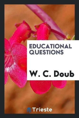 Educational Questions: Doub, W. C.
