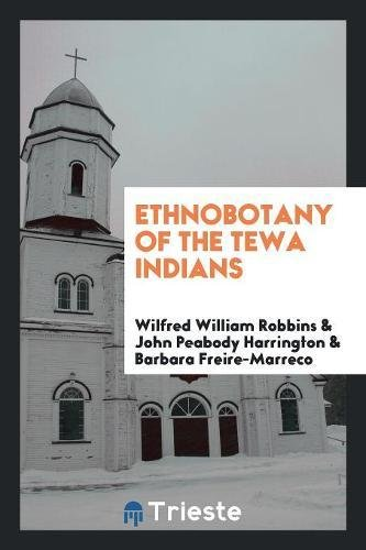9780649455171: Ethnobotany of the Tewa Indians