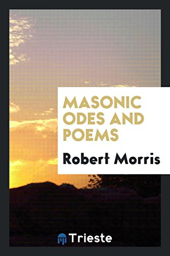 Masonic Odes and Poems (Paperback): Robert Morris