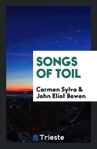 9780649469741: Songs of Toil