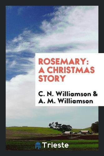 9780649534357: Rosemary: A Christmas Story
