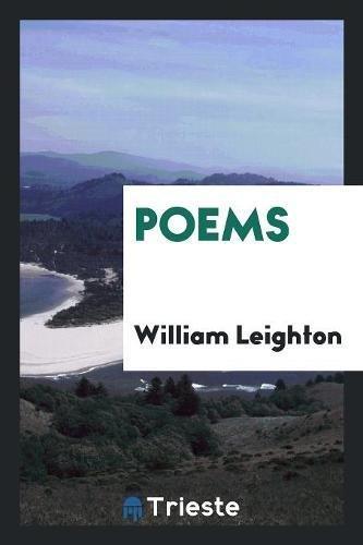 Poems (Paperback): William Leighton