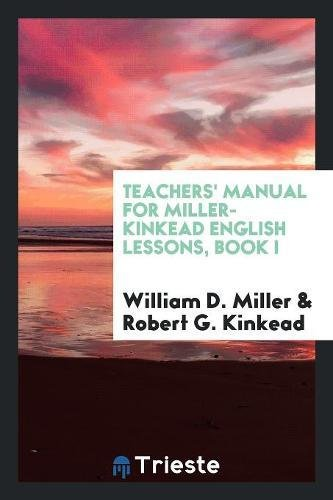Teachers Manual for Miller-Kinkead English Lessons, Book: William D. Miller,