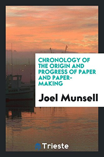 9780649549177: Chronology of the Origin and Progress of Paper and Paper-Making