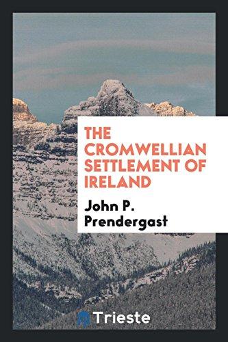 9780649557967: The Cromwellian Settlement of Ireland