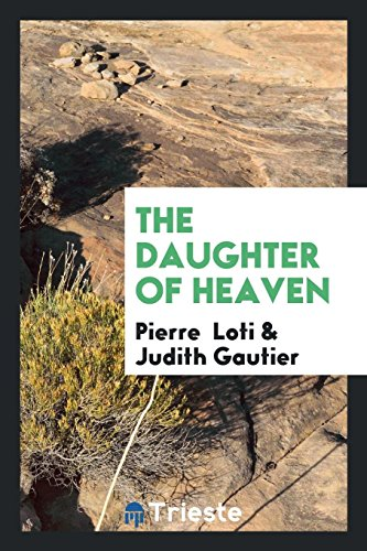 9780649559725: The Daughter of Heaven