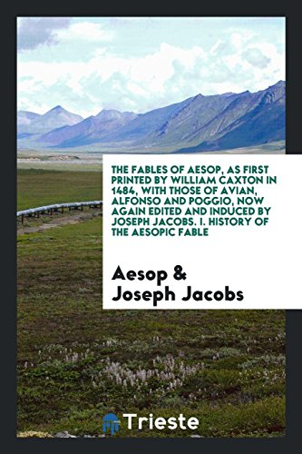 The fables of Aesop, as first printed: Aesop
