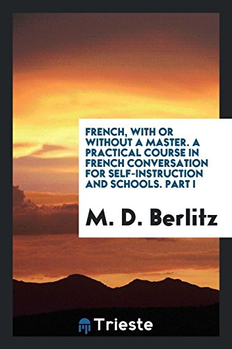 French, with or Without a Master. a: M D Berlitz