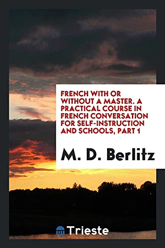 French with or Without a Master. a: M D Berlitz