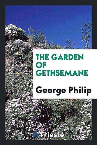9780649591121: The Garden of Gethsemane