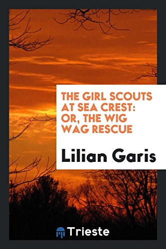 9780649593880: The Girl Scouts at Sea Crest: Or, The Wig Wag Rescue