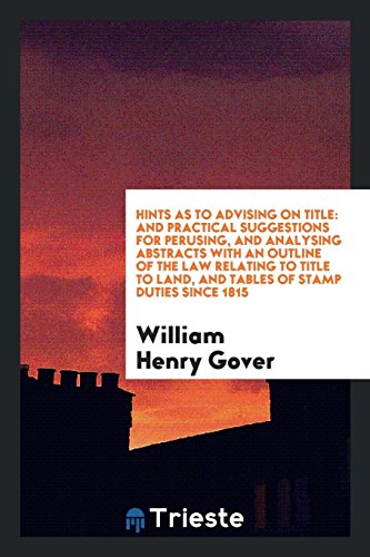 Hints as to Advising on Title: And: Gover, William Henry