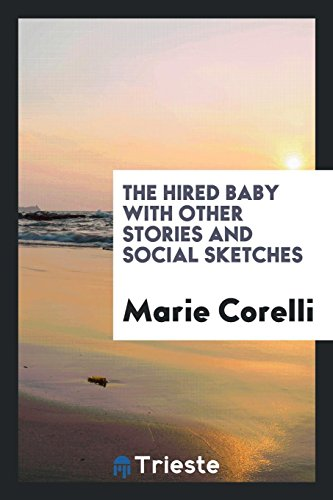 9780649602865: The Hired Baby with Other Stories and Social Sketches
