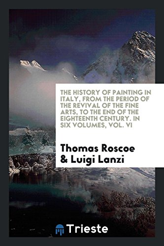 The History of Painting in Italy, from: Roscoe, Thomas