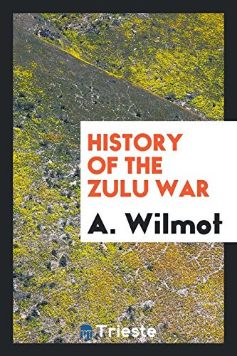 9780649605590: History of the Zulu War
