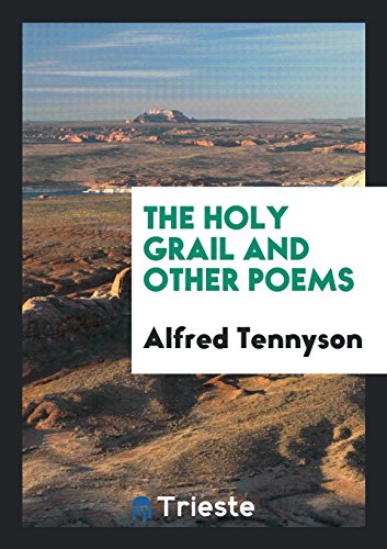 9780649605880: The Holy Grail and Other Poems