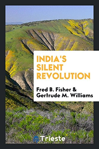 India s Silent Revolution (Paperback): Fred B Fisher