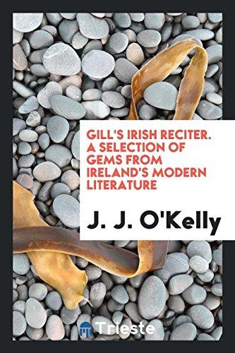 Leabar aitriseoireacta na nGaedeal = Gill/'s Irish reciter a selection of gems f